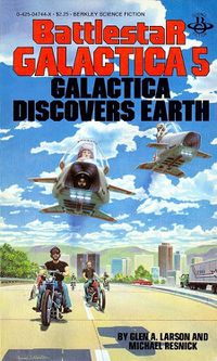Galactica Discovers Earth